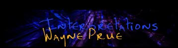 banner for wayneprue_interpretations